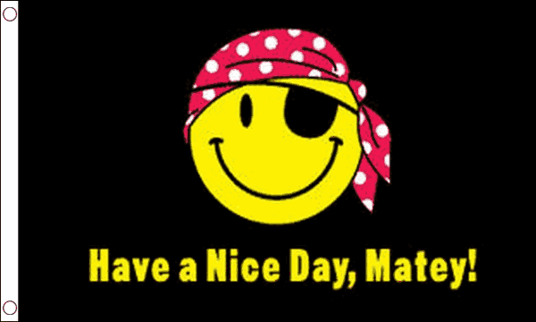 Have a Nice Day, Matey! Flag