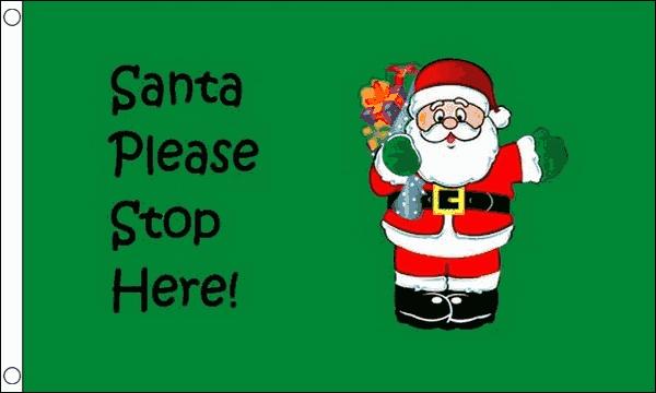 Santa Stop Here Flag