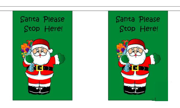 Santa Stop Here Bunting
